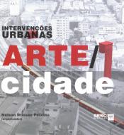 INTERVENÇÕES URBANAS : ARTE CIDADE