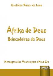 ÁFRIKA DE DEUS - BRINCADEIRAS DE DEUS