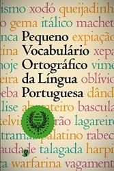 PEQUENO VOCABULARIO ORTOGRAFICO DA LINGUA PORTUGUESA