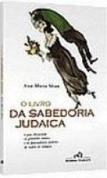 LIVRO DA SABEDORIA JUDAICA, O