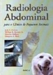 RADIOLOGIA ABDOMINAL PARA O CLINICO DE PEQUENOS ANIMAIS