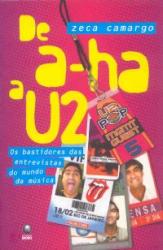 DE A-HA A U2 - OS BASTIDORES DAS ENTREVISTAS DO MUNDO..