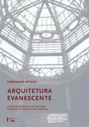 ARQUITETURA EVANESCENTE: O DESAPARECIMENTO DE EDIFÍCIOS CARIOCAS EM  PERSPECTIVA HISTÓRICA
