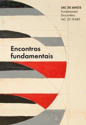 IAC 20 ANOS - ENCONTROS FUNDAMENTAIS