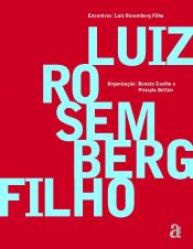 ENCONTROS: LUIZ ROSEMBERG FILHO