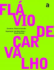 ENCONTROS: FLAVIO DE CARVALHO