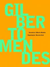 ENCONTROS: GILBERTO MENDES