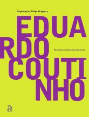 ENCONTROS: EDUARDO COUTINHO