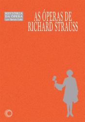 OPERAS DE RICHARD STRAUSS, AS