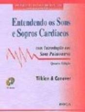 ENTENDENDO OS SONS E SOPROS CARDIACOS COM CD AUDIO