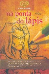 NA PONTA DO LAPIS