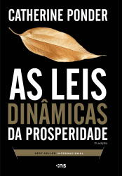 LEIS DINAMICAS DA PROSPERIDADE, AS - 3ª EDICAO