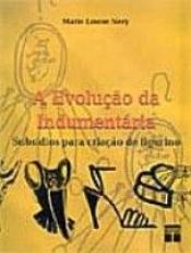 EVOLUÇÃO DA INDUMENTÁRIA, A