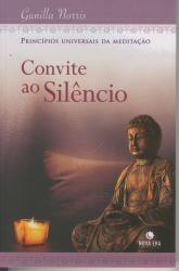 CONVITE AO SILENCIO