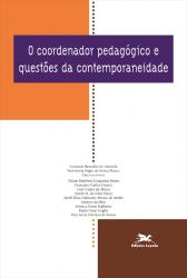 O COORDENADOR PEDAGÓGICO E QUESTÕES DA CONTEMPORANEIDADE - Vol. 5
