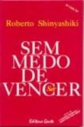 SEM MEDO DE VENCER