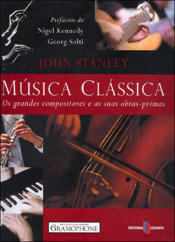 MUSICA CLASSICA - OS GRANDES COMPOSITORES E AS SUAS...