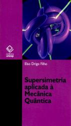 SUPERSIMETRIA APLICADA A MECANICA QUANTICA