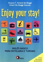 ENJOY YOUR STAY - INGLÊS PARA HOTELARIA E TURISMO