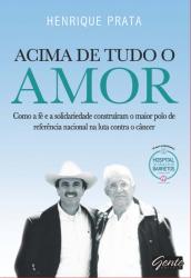 ACIMA DE TUDO O AMOR