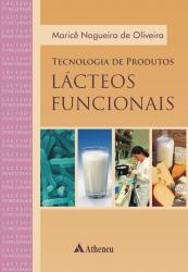 TECNOLOGIA DE PRODUTOS LACTEOS FUNCIONAIS