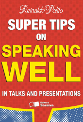 SUPER TIPS ON SPEAKING WELL