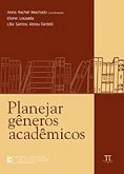 PLANEJAR GENEROS ACADEMICOS MACHADO/LOUSADA/ABRE
