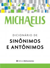 MICHAELIS DICIONÁRIO DE SINÔNIMOS E ANTÔNIMOS