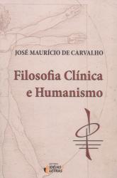 FILOSOFIA CLÍNICA E HUMANISMO