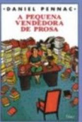 PEQUENA VENDEDORA DE PROSA, A