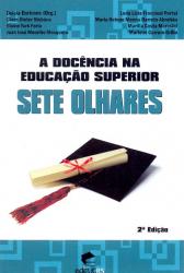 DOCENCIA NA EDUCACAO SUPERIOR, A: SETE OLHARES - 2