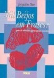 MIL BEIJOS EM FRASES - VOL. 04