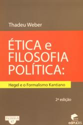 ETICA E FILOSOFIA POLITICA - HEGEL E O FORMALISMO...