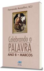 CELEBRANDO A PALAVRA ANO B