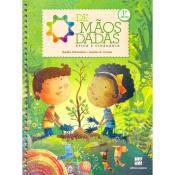 DE MÃOS DADAS - 1º ANO