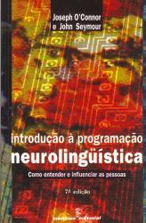 INTRODUÇÃO À PROGRAMACAO NEUROLINGUÍSTICA