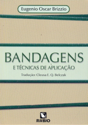 BANDAGENS E TECNICAS DE APLICACAO