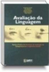AVALIACAO DA LINGUAGEM - TEORIA E PRATICA DO PROCESS...