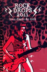 ROCK DROPS 2011 LIVRO DIARIO DO ROCK
