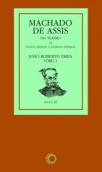 MACHADO DE ASSIS - DO TEATRO