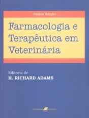 BOOTH/FARMACOLOGIA E TERAPÊUTICA EM VETERINÁRIA