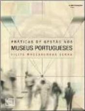 PRATICAS DE GESTAO NOS MUSEUS PORTUGUESES