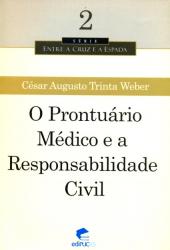 PRONTUARIO MEDICO E A RESPONSABILIDADE CIVIL, O
