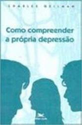 COMO COMPREENDER A PRÓPRIA DEPRESSÃO