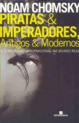 PIRATAS E IMPERADORES - ANTIGOS & MODERNOS