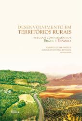 DESENVOLVIMENTO EM TERRITORIOS RURAIS: ESTUDOS COMPARADOS DE BRASIL E ESPAN - 1