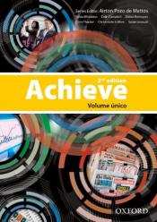 ACHIEVE - STUDENT BOOK AND WORKBOOK - VOLUME UNICO OXFORD