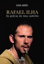 RAFAEL ILHA - AS PEDRAS DO MEU CAMINHO