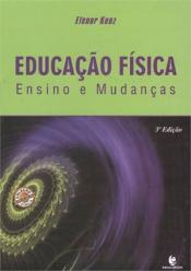EDUCACAO FISICA - ENSINO E MUDANCA