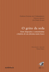 GRITO DA SEDA, O